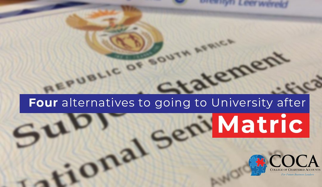 Four alternatives to going to University after Matric